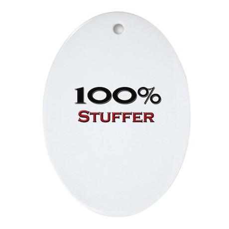 100 Percent Stuffer Oval Ornament