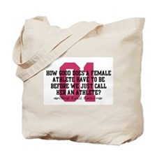Female Athlete Quote Tote Bag