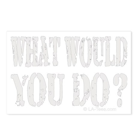 What Would You Do? Postcards (Package of 8)