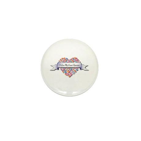 Love My Crane Operator Mini Button (100 pack)
