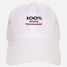 100 Percent Sports Psychologist Baseball Baseball Cap