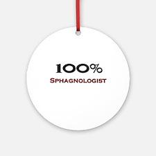 100 Percent Sphagnologist Ornament (Round)