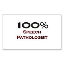 100 Percent Speech Pathologist Sticker (Rectangula