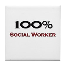 100 Percent Social Worker Tile Coaster