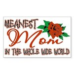 Meanest Mom In The Whole Wide World Sticker (Recta