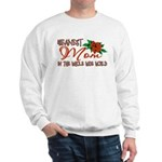 Meanest Mom In The Whole Wide World Sweatshirt