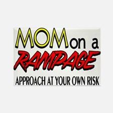 Mom on a rampage Rectangle Magnet