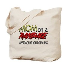 Mom on a rampage Tote Bag