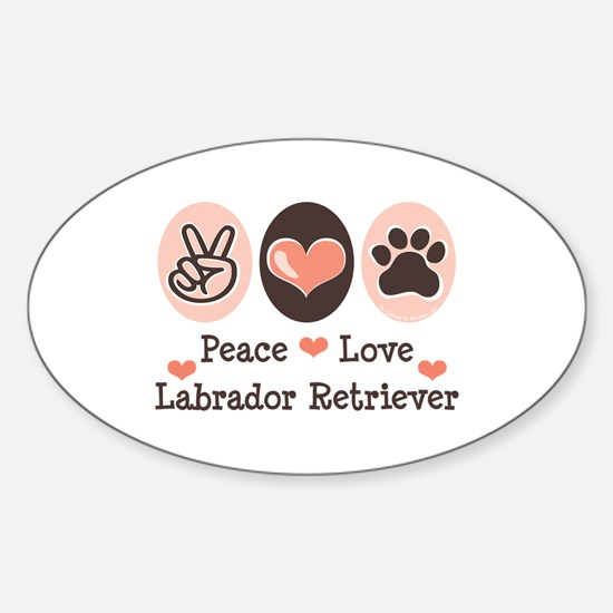 Peace Love Labrador Retriever Oval Decal