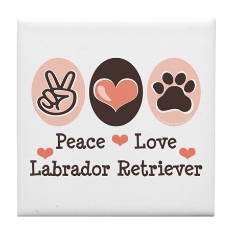Peace Love Labrador Retriever Tile Coaster