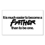 Be A Father Rectangle Sticker