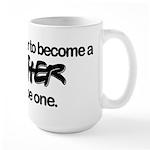 Be A Father Large Mug