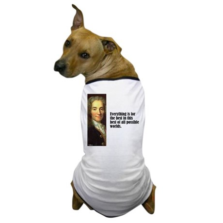 """Voltaire """"Best of All"""" Dog T-Shirt"""