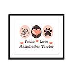 Peace Love Manchester Terrier Framed Panel Print