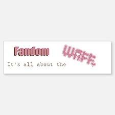 It's all about the WAFF Bumper Bumper Bumper Sticker