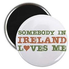 Somebody in Ireland Loves Me Magnet