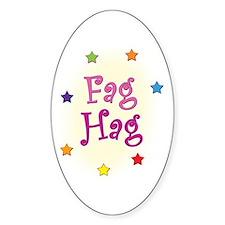Fag Hag Oval Decal