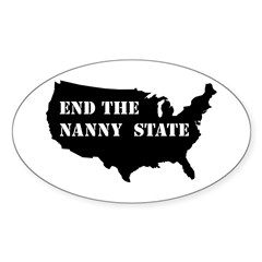 End The Nanny State Oval Decal