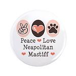 Peace Love Neapolitan Mastiff 3.5