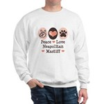 Peace Love Neapolitan Mastiff Sweatshirt