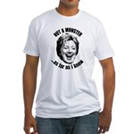 Hillary - Not A Monster Fitted T-Shirt