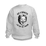 Hillary - Not A Monster Kids Sweatshirt