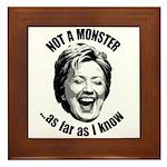 Hillary - Not A Monster Framed Tile