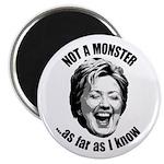 Hillary - Not A Monster Magnet