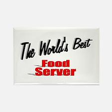 """The World's Best Food Server"" Rectangle Magnet (1"