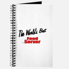 """The World's Best Food Server"" Journal"