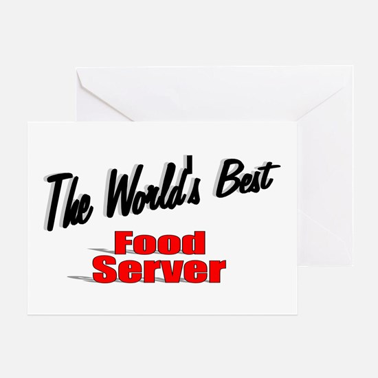 """The World's Best Food Server"" Greeting Card"