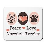 Peace Love Norwich Terrier Mousepad