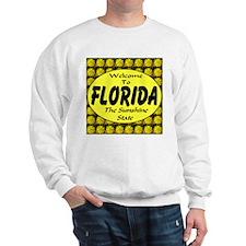 Welcome To Florida The Sunshi Sweatshirt