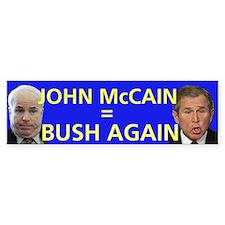 Bush Again Bumper Bumper Sticker