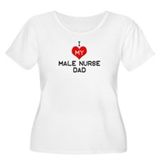 I Love My Male Nurse Dad T-Shirt