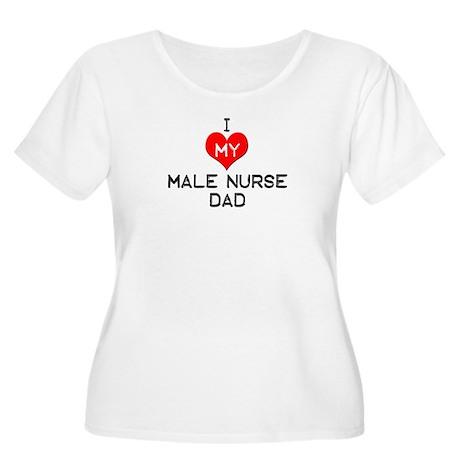 I Love My Male Nurse Dad Women's Plus Size Scoop N