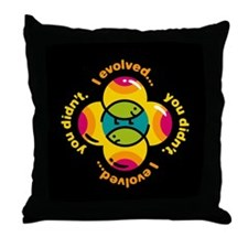"""MOD """"I evolved.... you didn't"""" Throw Pillow"""