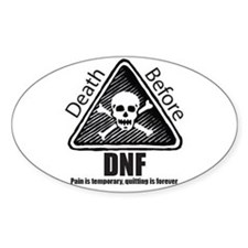 Death Before DNF Oval Decal