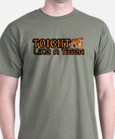 Toight Like A Tiger T-Shirt