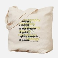 Bronowski Quote Tote Bag