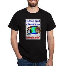 Unique World ends you T-Shirt