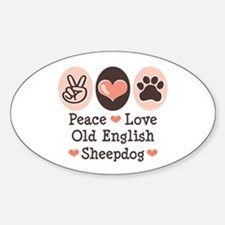 Peace Love Old English Sheepdog Oval Decal