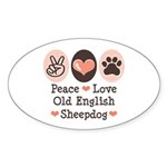 Peace Love Old English Sheepdog Oval Sticker