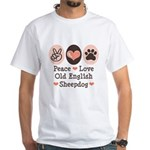 Peace Love Old English Sheepdog White T-Shirt