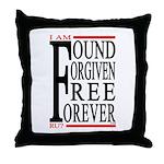 FOUND, FORGIVEN... Throw Pillow