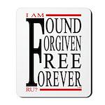 FOUND, FORGIVEN... Mousepad
