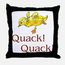 Quack! Quack! Throw Pillow