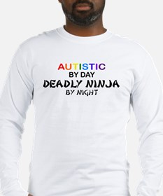 Autistic Deadly Ninja by Night Long Sleeve T-Shirt
