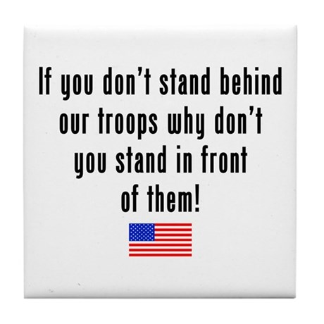 Patriotic: Stand Behind Our Troops Tile Coaster