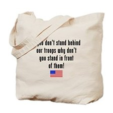 Patriotic: Stand Behind Our Troops Tote Bag